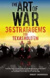 img - for The Art of War 36 Stratagems for Texas Hold'em book / textbook / text book
