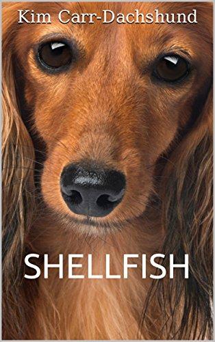 Shellfish by Kim Carr-Dachshund, Crystal Marie