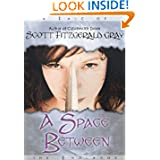 A Space Between (Tales of the Endlands)