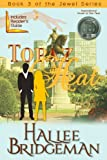 Topaz Heat (Inspirational Romance) (The Jewel Series Book 3)