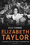 Elizabeth Taylor: A Private Life for...