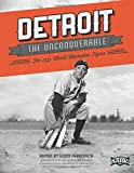 img - for Detroit the Unconquerable: The 1935 World Champion Tigers (The SABR Digital Library) (Volume 23) book / textbook / text book