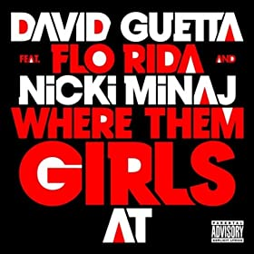 Where Them Girls At (Feat. Nicki Minaj & Flo Rida)
