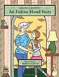 An Italian Hand Story