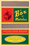 A Box of Matches (0375706038) by Nicholson Baker