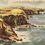 Land of Light / The Tannahill Weavers...