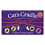 Anne Akers Johnson Cat's Cradle: A Book of String Figures (Klutz) by Anne Akers Johnson 1st (first) Edition (1993)