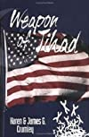 Weapon of Jihad (revised edition): A political thriller about a smallpox biowarfare attack by an Iranian/Iraqi coalition followed by a military attack along the Texas border