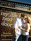 My Life Next Door Huntley Fitzpatrick