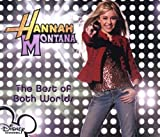 Hannah Montana The Best Of Both Worlds