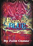 Forever Blue (The Ruby Blue Series Book 4)