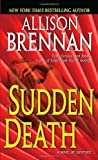 Sudden Death: A Novel of Suspense (0345502744) by Brennan, Allison