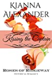 Kissing the Captain (The Roses of Ridgeway Book 1)