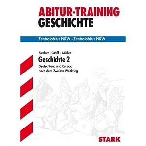 eBook Cover für  Geschichte 2 Deutschland und Europa nach dem Zweiten Weltkrieg Zentralabitur NRW Abitur Training Geschichte Deutschland und Europa seit 1945