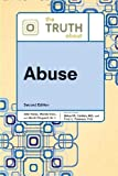 img - for The Truth about Abuse (Truth about (Facts on File)) book / textbook / text book