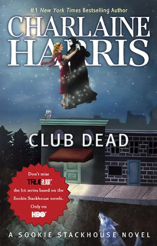 Club Dead (Original MM Art): A Sookie Stackhouse Novel (Sookie Stackhouse/True Blood)