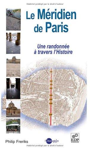 Le méridien de Paris : Une randonnée à travers l'Histoire