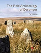 The Field Archaeology of Dartmoor, new for 2011