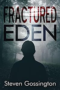 Fractured Eden by Steven Gossington ebook deal