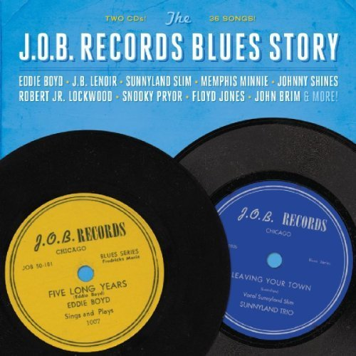 The J.O.B. Records Blues Story [2 CD] by Fuel (2012-10-30)