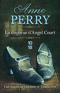 Les enquêtes de Thomas Pitt : La disparue d'Angel Court