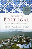 Journey to Portugal: In Pursuit of Portugal's History and Culture (0156007134) by Saramago, Jose