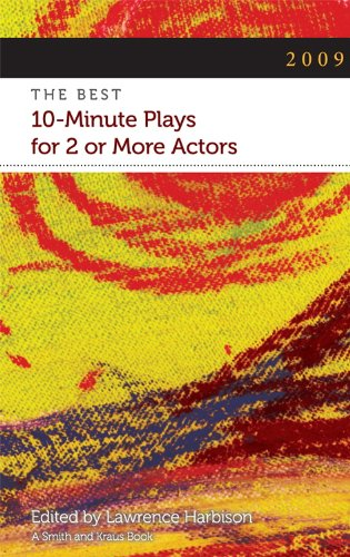 Image for publication on 2009: The Best 10-Minute Plays for 2 or More Actors (Contemporary Playwrights Series)