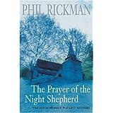 Prayer Of The Night Shepherd: A Revd Merrily Watkins Mystery (A Merrily Watkins Mystery) ~ Phil Rickman