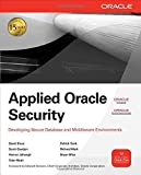 img - for Applied Oracle Security: Developing Secure Database and Middleware Environments by David Knox (2009-10-19) book / textbook / text book