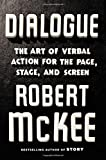 img - for Dialogue: The Art of Verbal Action for Page, Stage, and Screen book / textbook / text book