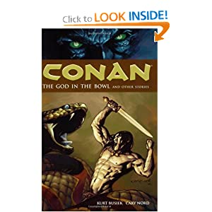 Conan Vol. 2: The God in the Bowl and Other Stories (v. 2) by Kurt Busiek, Cary Nord, Thomas Yeates and Dave Stewart