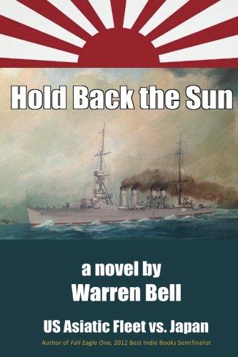 Hold Back The Sun: U.S. Asiatic Fleet Vs Japan