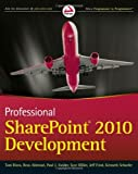 img - for Professional SharePoint 2010 Development (Wrox Programmer to Programmer) book / textbook / text book