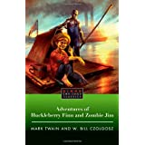 The Adventures of Huckleberry Finn and Zombie Jim (Blood Enriched Classics)by Mark Twain