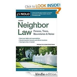 Neighbor Law: Fences, Trees, Boundaries  Noise (5th edition