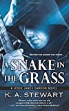 A Snake in the Grass (Jesse James Dawson) (Volume 4)