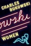 Women: A Novel (0061177598) by Bukowski, Charles