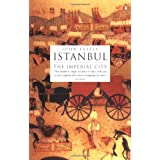 Istanbul: The Imperial Cityby John Freely