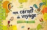 echange, troc Sophie Perrot, Bérengère Delaporte - Mon carnet de voyage