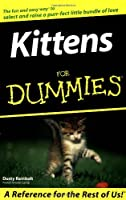 Kittens for Dummies