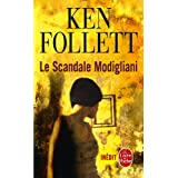Le Scandale Modiglianipar Ken Follett