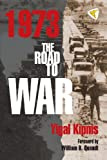 img - for 1973: The Road to War book / textbook / text book