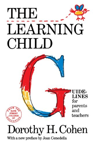 The Learning Child: Guidelines for Parents and Teachers...