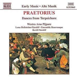 Praetorius: Dances from Terpsichore