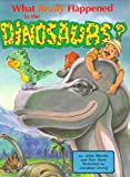 What Really Happened to the Dinosaurs? (DJ and Tracker John) (0890511594) by John Morris