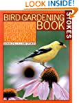 Stokes Bird Gardening Book: The Compl...