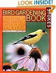 Stokes Bird Gardening Book: The Compl...