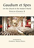 img - for Vatican Council II Church in the Modern World: Gaudium Et Spes (Vatican Documents) by Angelo Cardinal Scola (2004-10-04) book / textbook / text book