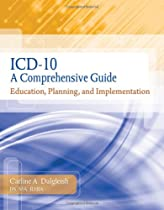 ICD-10: A Comprehensive Guide: Education, Planning and Implementation with Premium Website Printed Access Card and Cengage EncoderPro.com Demo Printed  (Flexible Solutions - Your Key to Success)