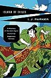 Island of Exiles (Sugawara Akitada Mysteries, No. 5)